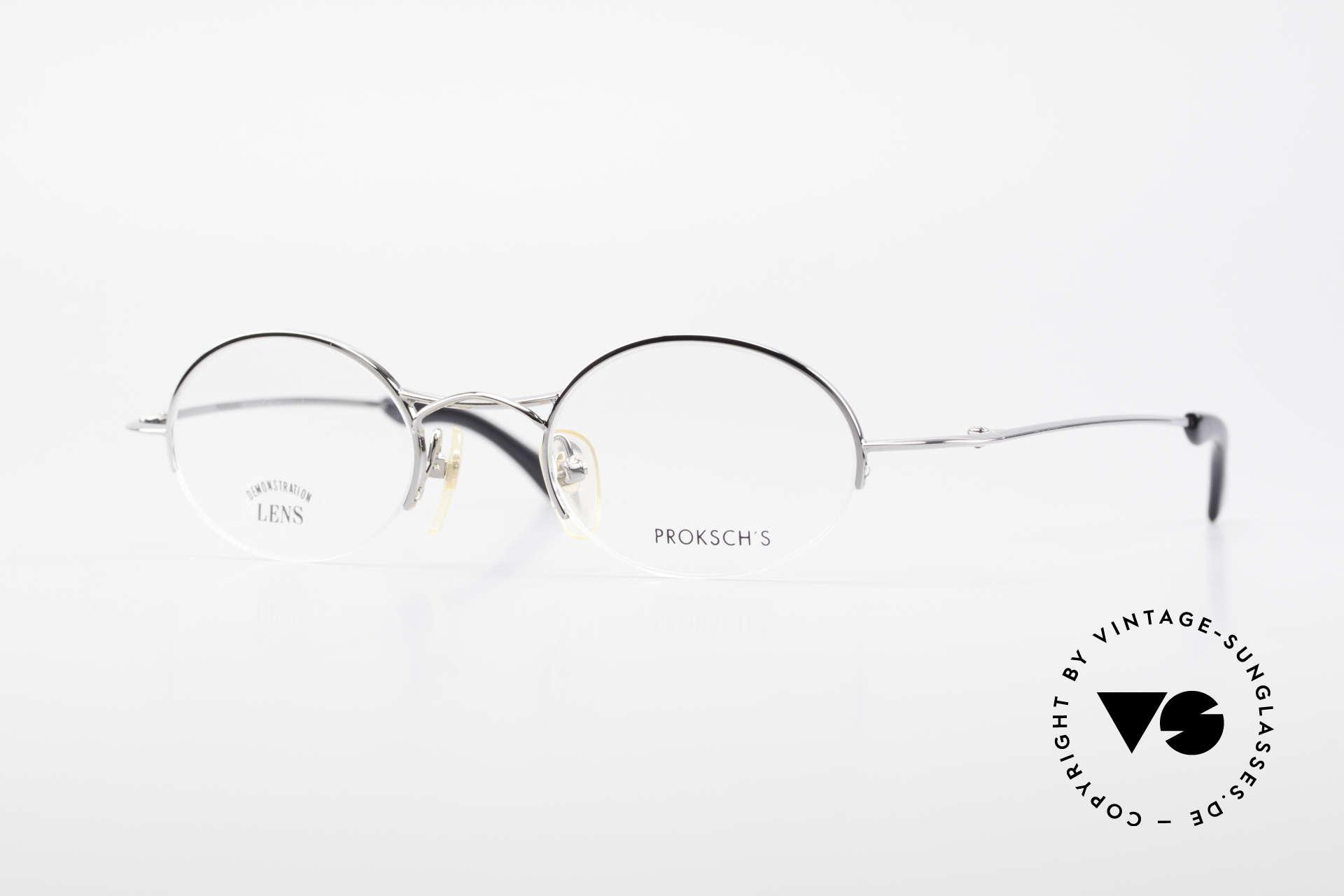 W Proksch's M35/2 Semi Rimless 90's Avantgarde, oval vintage eyeglasses by Proksch's from 1995/96, Made for Men